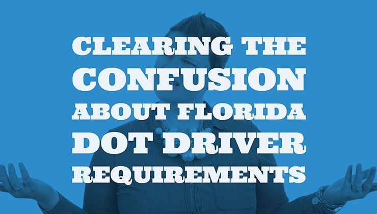 Florida dot driver requirements from orlando dot physicals for Motor carrier compliance florida